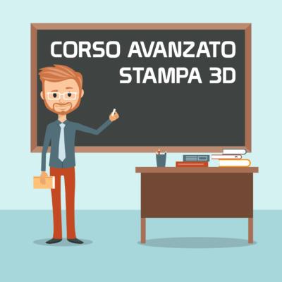 Corso avanzato stampa 3D