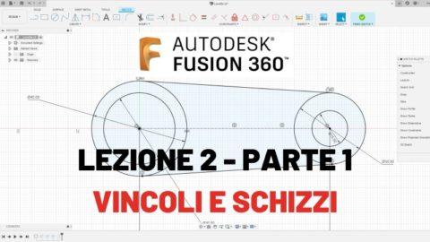 Parte 1 - Lezione 2 - Fusion 360