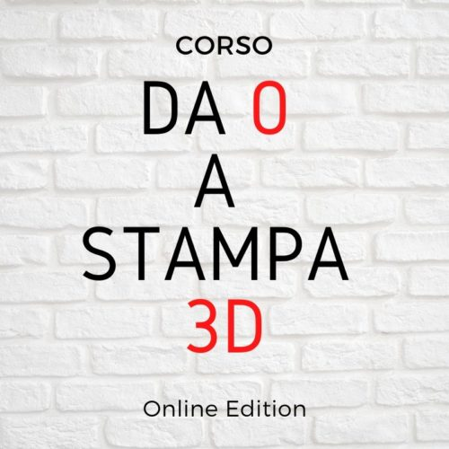 Corso online stampa 3D