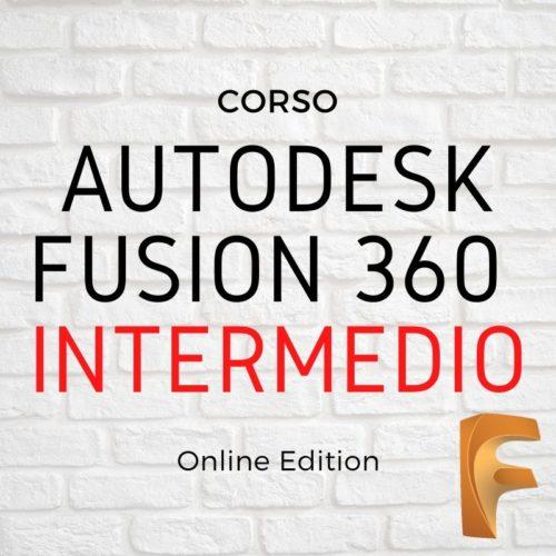 Corso di Fusion 360 Intermedio